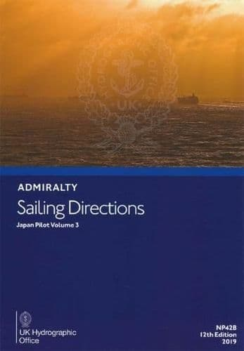 NP42B - Admiralty Sailing Directions: Japan Pilot Volume 3 ( 12th Edition )